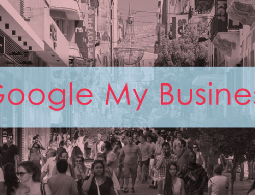 Google my Business: Tips για βελτιστοποίηση